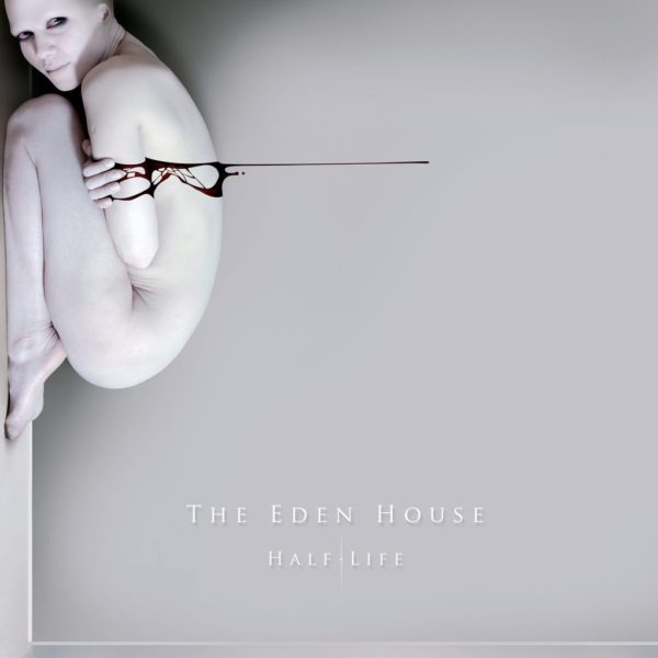 The Eden House – Half Life