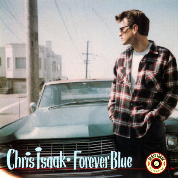 Chris Isaak – Forever Blue