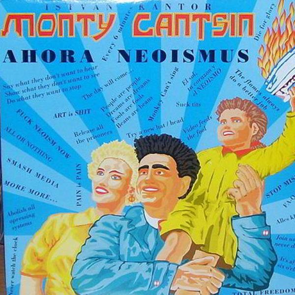 Monty Cantsin – Ahora Neoismus