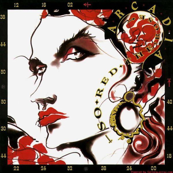 Arcadia – So Red the Rose
