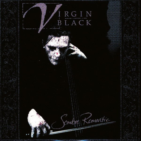 Virgin Black – Sombre Romantic