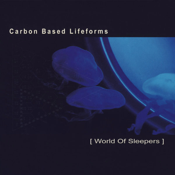 Carbon Based Lifeforms ‎– World of Sleepers