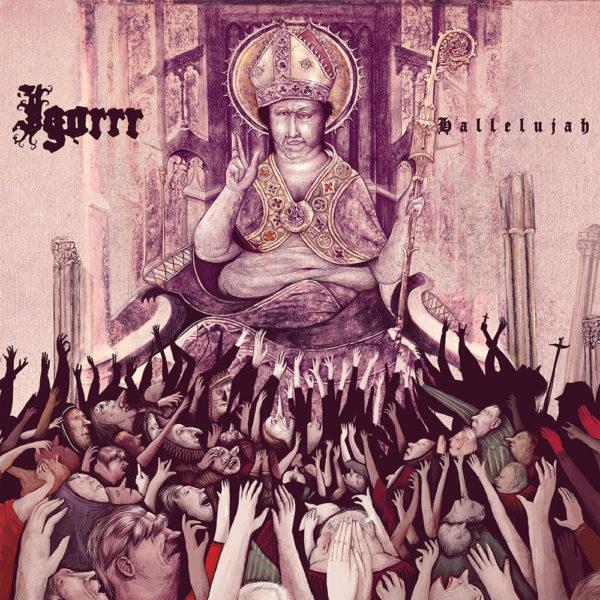 Igorrr – Hallelujah