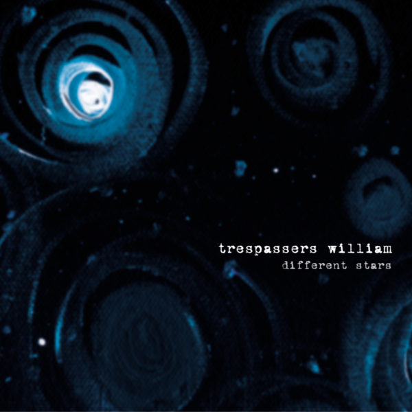Trespassers William – Different Stars