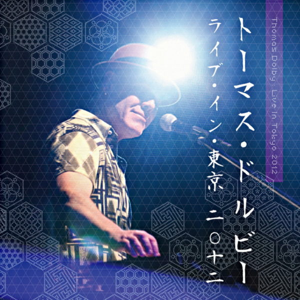 Thomas Dolby – Live in Tokyo 2012