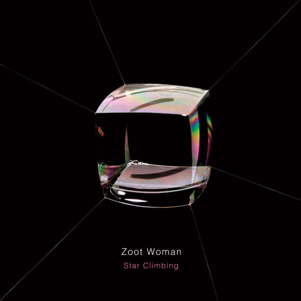 Zoot Woman – Star Climbing