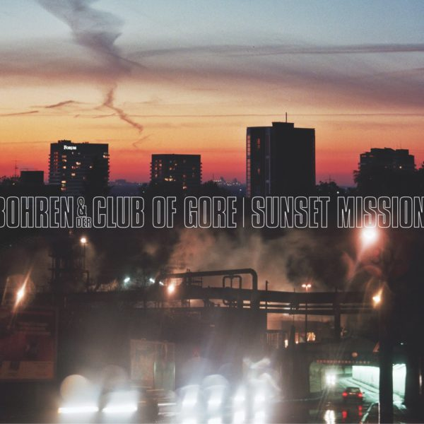 Bohren & der Club of Gore – Sunset Mission