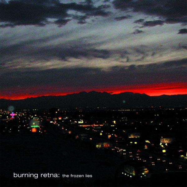Burning Retna – Frozen Lies