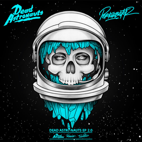 Dead Astronauts – Dead Astronauts EP 2.0