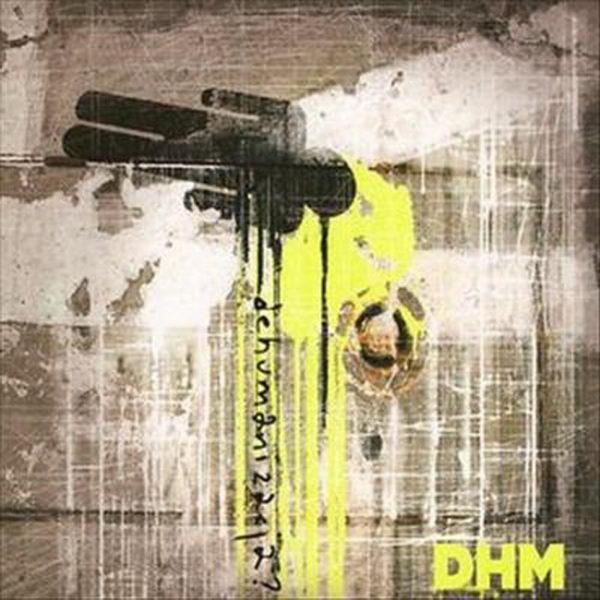 DHM – Dehumanizacja?
