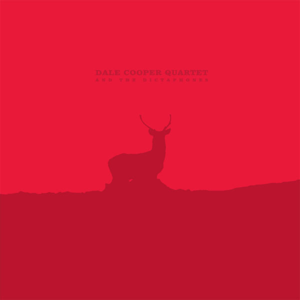 Dale Cooper Quartet & The Dictaphones – Parole de Navarre