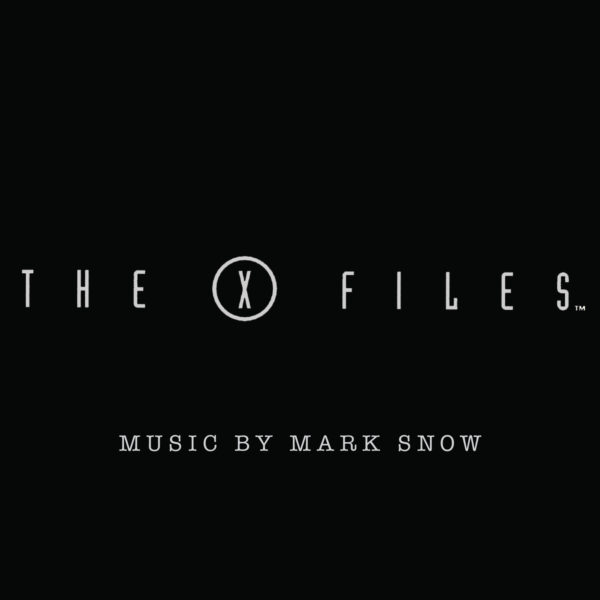 Mark Snow ‎– The X Files: Volume One (Original Soundtrack From The Fox Television Series)