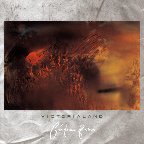 Cocteau Twins – Victorialand