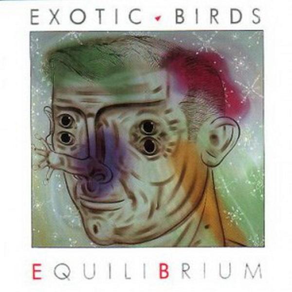 Exotic Birds – Equilibrium
