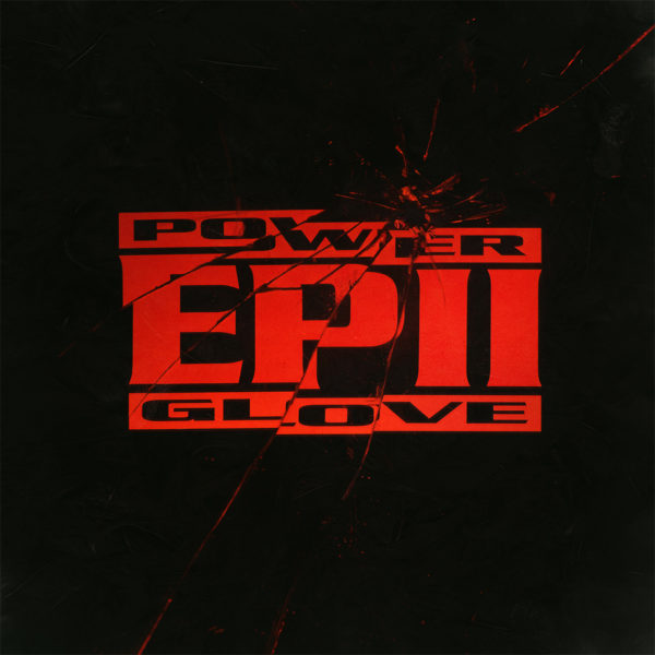 Power Glove – EP II