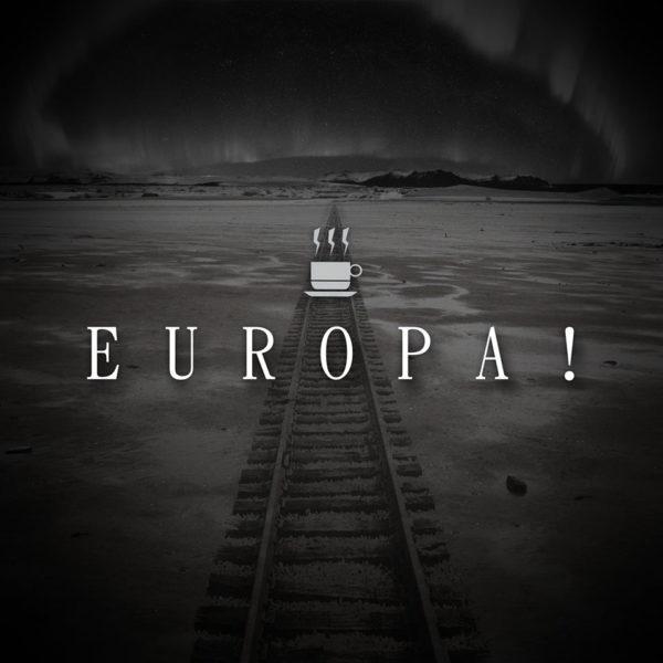 Sturm Café – Europa!