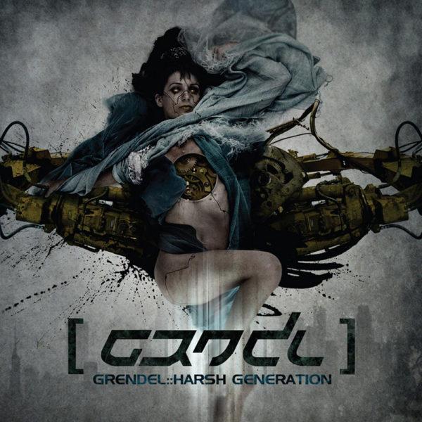 Grendel – Harsh Generation