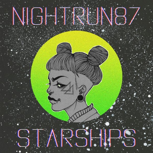 NIGHTRUN87 – STARSHIPS