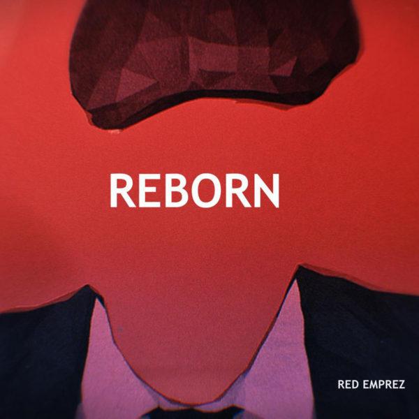 Red Emprez – Reborn