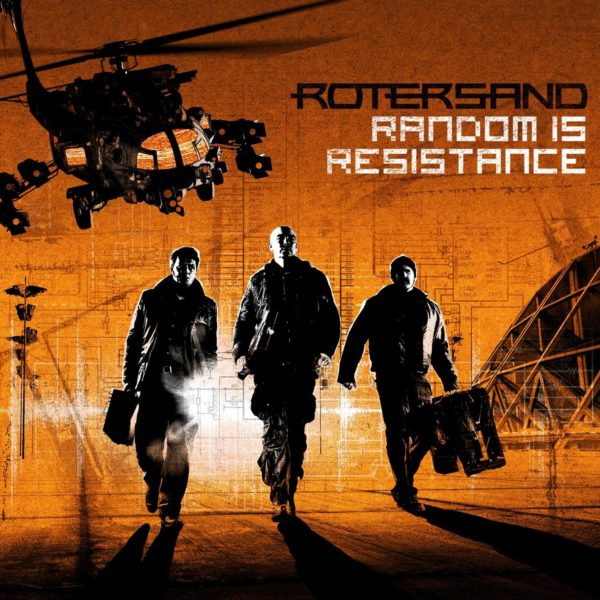 Rotersand – Random Is Resistance
