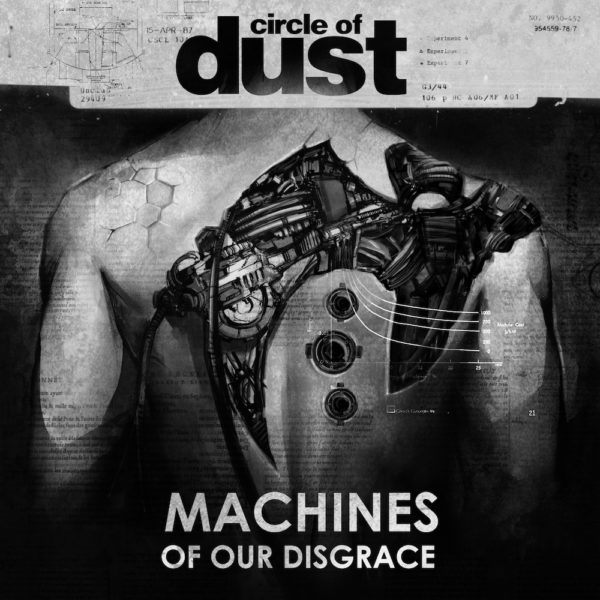 Circle Of Dust ‎– Machines of Our Disgrace