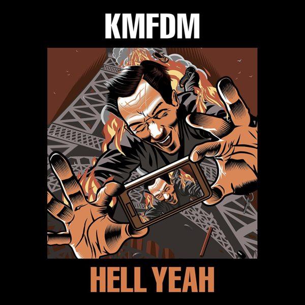 KMFDM – Hell Yeah
